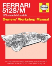 Glen Smale Ferrari 512 S/M Owners` Workshop Manual