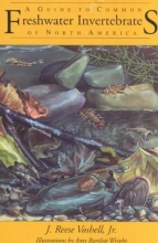Voshell, J. Reese A Guide to Common Freshwater Invertebrates of North America