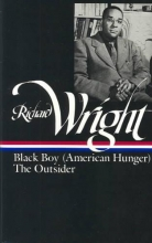 Wright, Richard Richard Wright Black Boy (American Hunger) the Outsider