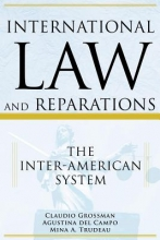 Grossman, Claudio International Law and Reparations
