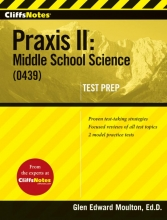 Moulton, Glen CliffsNotes Praxis II Middle School Science (0439)