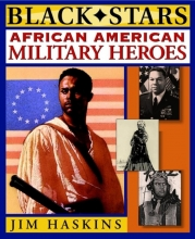 Jim Haskins African American Military Heroes