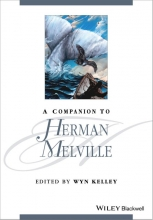 Kelley, Wyn Companion to Herman Melville