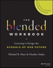 Michael B. Horn,   Heather Staker The Blended Workbook