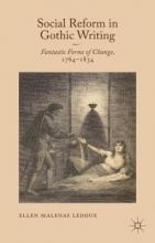 Ledoux, Ellen Malenas Social Reform in Gothic Writing