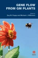 Guy M. Poppy,   Michael J. Wilkinson Gene Flow from GM Plants