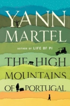 Martel, Yann The High Mountains of Portugal