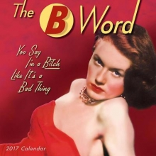 The B Word 2017 Calendar