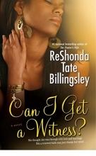 Billingsley, Reshonda Tate Can I Get a Witness?