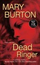Burton, Mary Dead Ringer