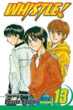 Higuchi, Daisuke Whistle! 13