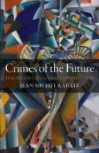 Rabate, Jean-Michel Crimes of the Future