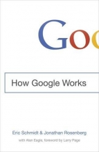 Schmidt, Eric How Google Works