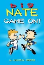 Peirce, Lincoln Big Nate: Game On!