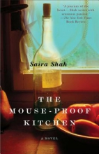 Shah, Saira The Mouse-Proof Kitchen