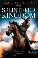Aitcheson, James The Splintered Kingdom