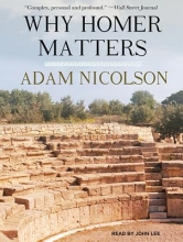 Nicolson, Adam Why Homer Matters