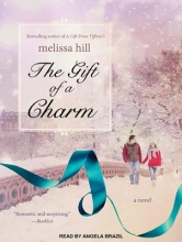 Hill, Melissa The Gift of a Charm