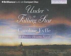 Fyffe, Caroline Under a Falling Star