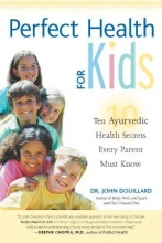 John Douillard Perfect Health For Kids