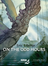 Liberge, Eric On the Odd Hours