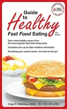 Hope S. Warshaw Guide to Healthy Fast-Food Eating