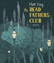 Haig, Matt The Dead Fathers Club