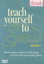 Editors of Threads Teach Yourself to Sew - Season 3