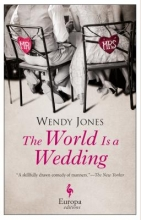 Jones, Wendy The World Is a Wedding