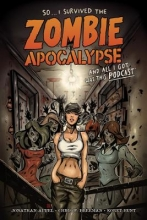 Bonk, Rich I Survived the Zombie Apocalypse and All I Got Was This Podcast