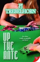 Trebelhorn, P. J. Up the Ante