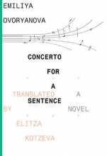 Dvoryanova, Emiliya Concerto for Sentence