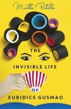 Martha Batalha,   Eric B. Becker The Invisible Life of Euridice Gusmao