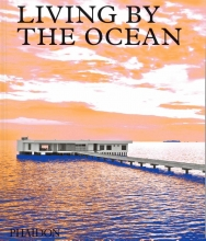 Phaidon Editors , Living by the Ocean