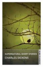 Dickens, Charles Supernatural Short Stories