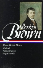 Brown, Charles Brockden Three Gothic Novels