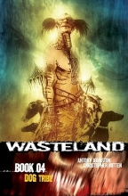 Johnston, Antony Wasteland Book 4