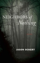 Ockert, Jason Neighbors of Nothing