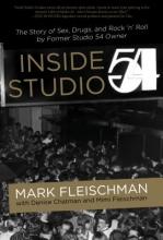 Fleischman, Mark Inside Studio 54