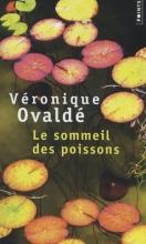 Veronique  Ovaldé Le Sommeil des Poissons
