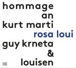 Marti, Kurt rosa loui