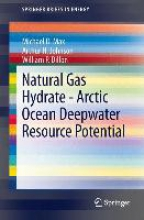 Dillon, William P. Natural Gas Hydrate - Arctic Ocean Deepwater Resource Potential