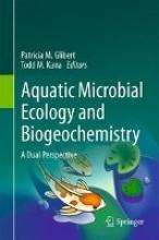 Patricia M. Glibert,   Todd M. Kana Aquatic Microbial Ecology and Biogeochemistry: A Dual Perspective
