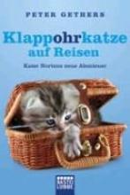 Gethers, Peter Klappohrkatze auf Reisen