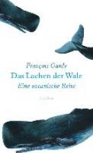 Garde, François Das Lachen der Wale