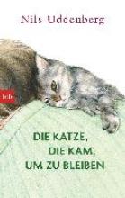 Uddenberg, Nils Die Katze, die kam, um zu bleiben
