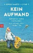 Hofmeir, Andreas Martin Kein Aufwand