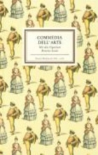 Riha, Karl Commedia dell` Arte