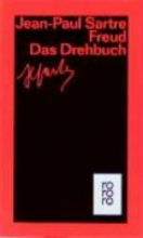 Sartre, Jean-Paul Freud. Das Drehbuch
