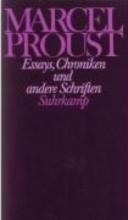 Proust, Marcel Essays, Chroniken und andere Schriften